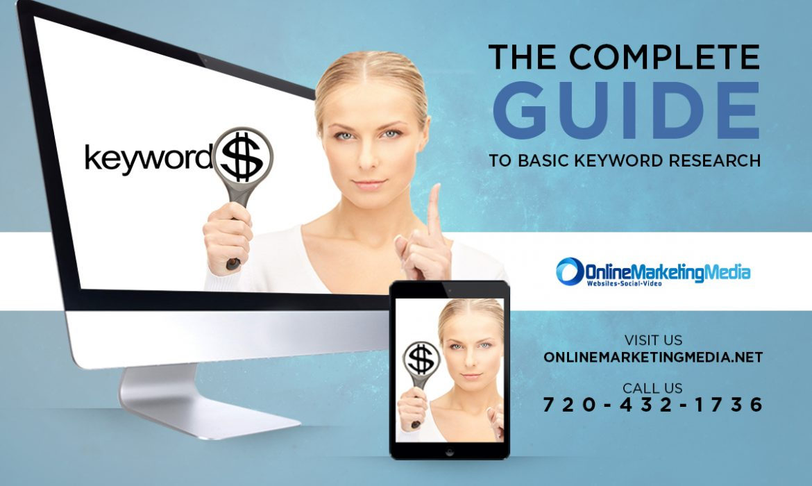 The Complete Guide to Basic Keyword Research
